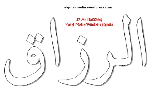 mewarnai gambar kaligrafi asmaul husna 17 Ar Razzaaq الرزاق = Yang Maha Pemberi Rejeki