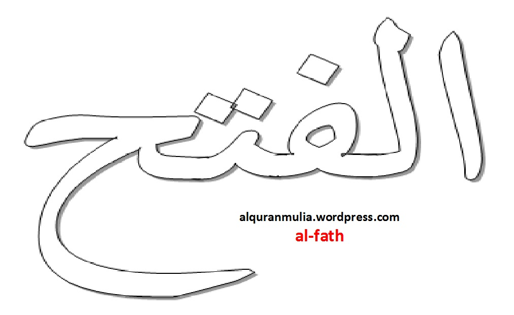 Mewarnai Gambar Kaligrafi Nama Surah Al Fath Alquranmulia